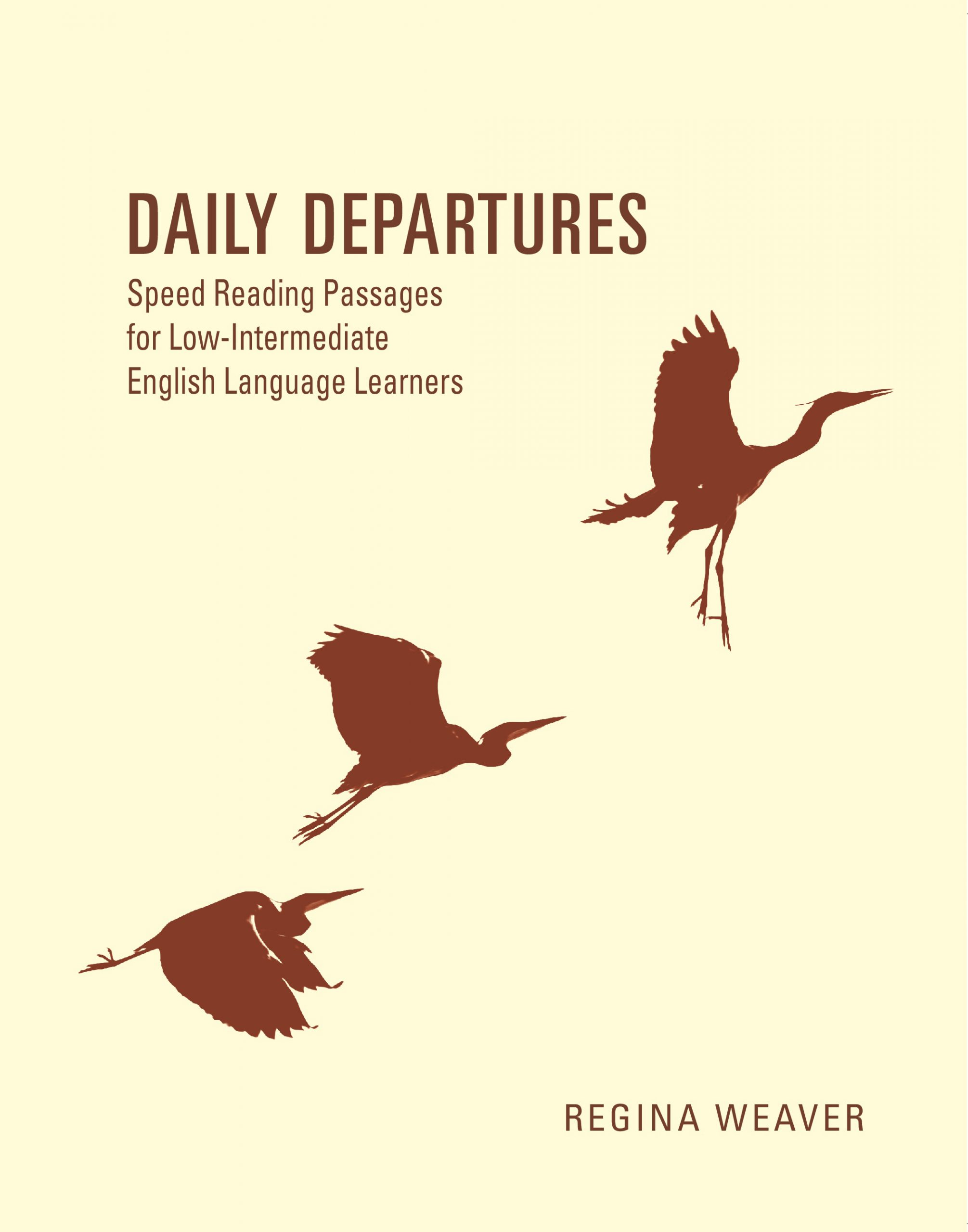 Cover image for Daily Departures: Speed Reading Passages for English Language Learners
