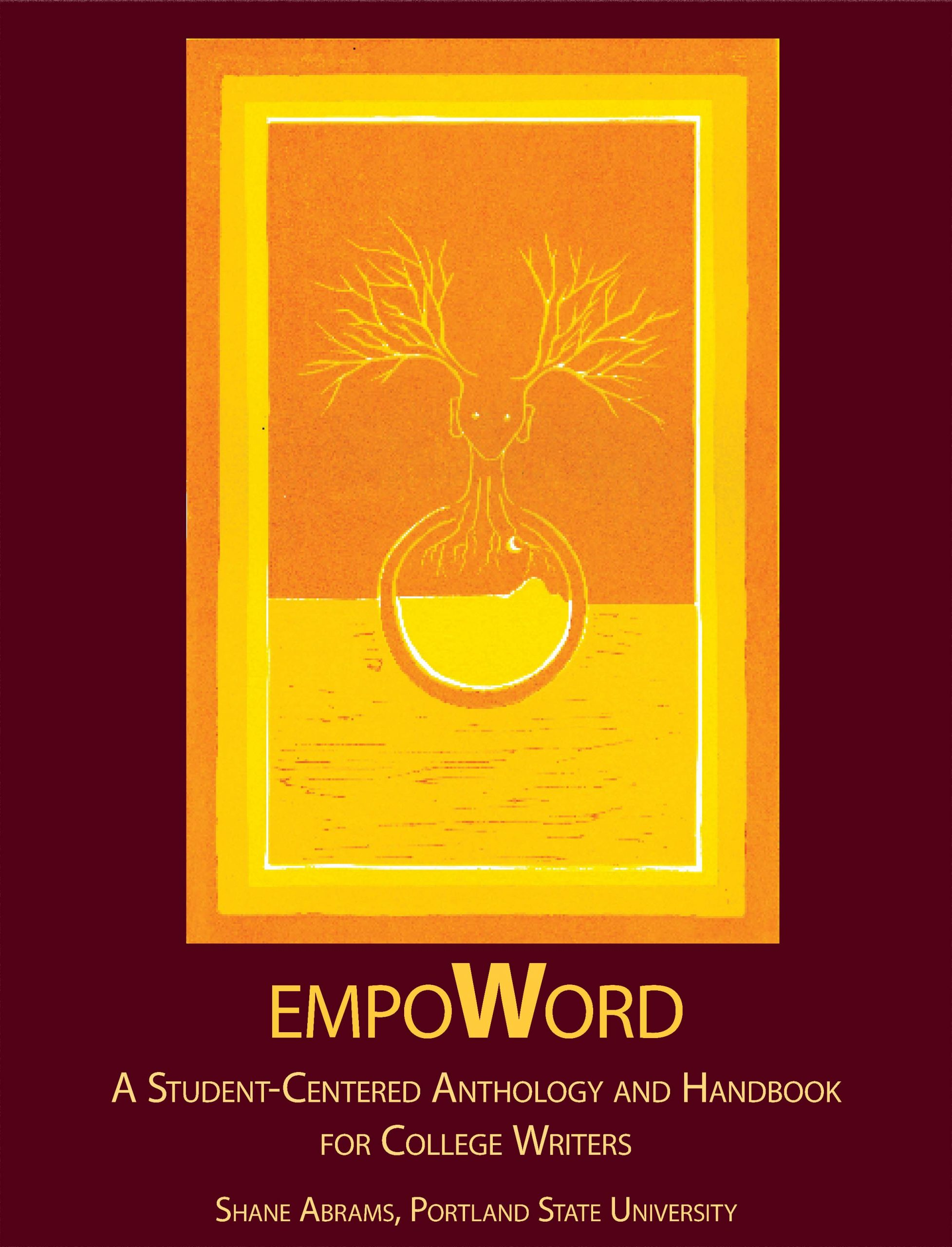 Cover image for EmpoWORD: A Student-Centered Anthology and Handbook for College Writers