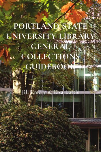 Cover image for Portland State University Library General Collections Guidebook